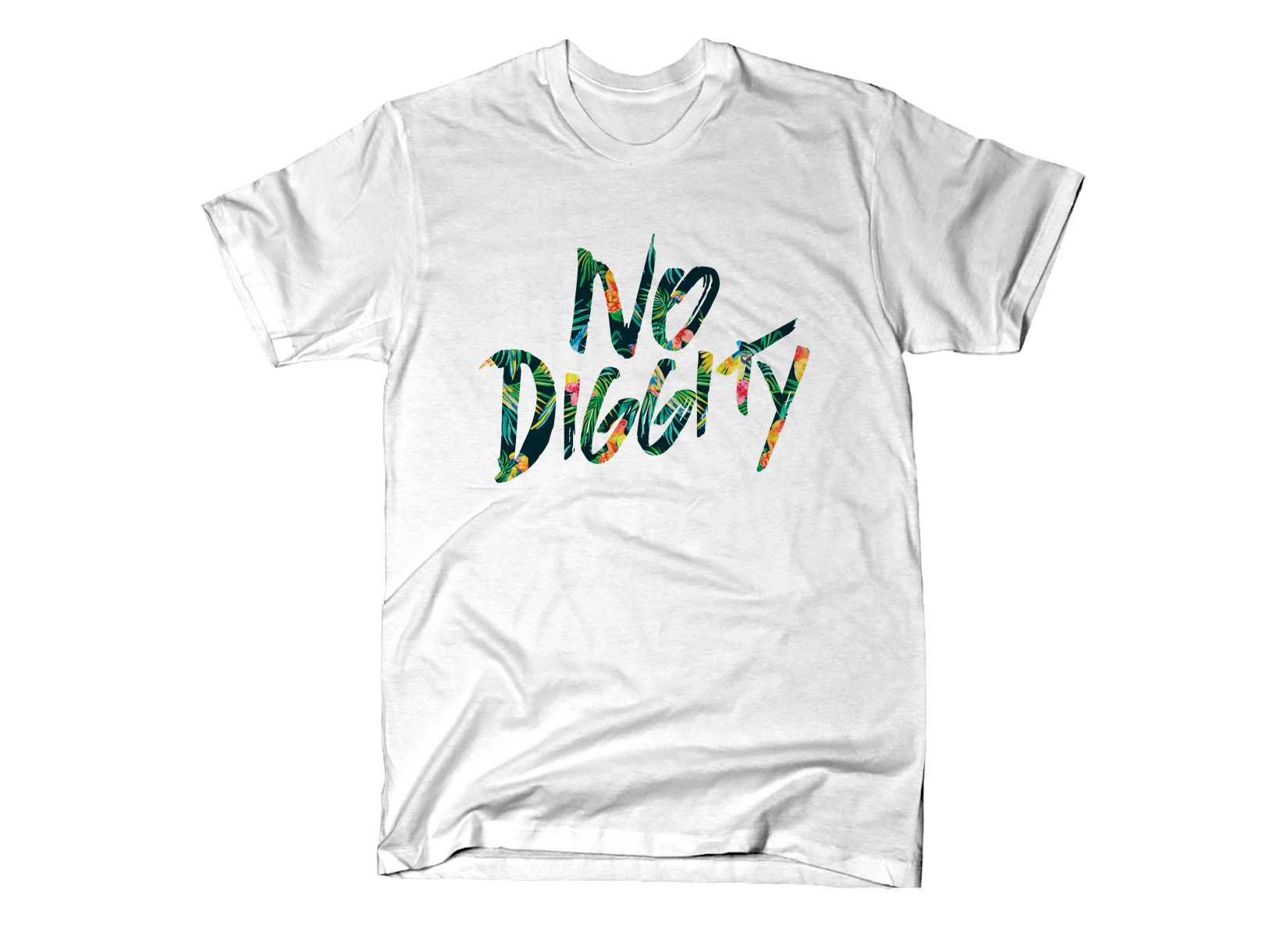 No Diggity on Mens T-Shirt