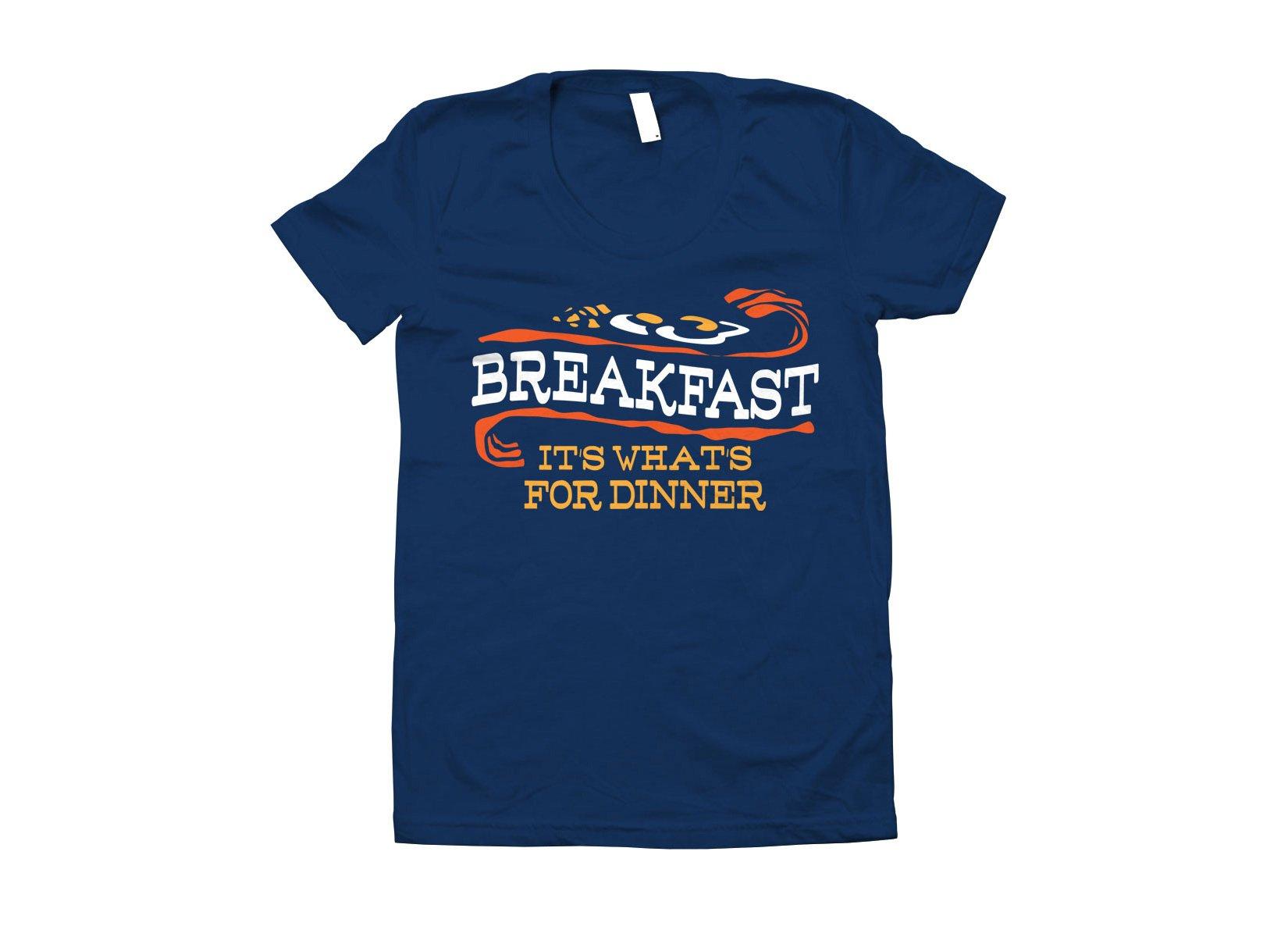 Breakfast, It's What's For Dinner on Juniors T-Shirt