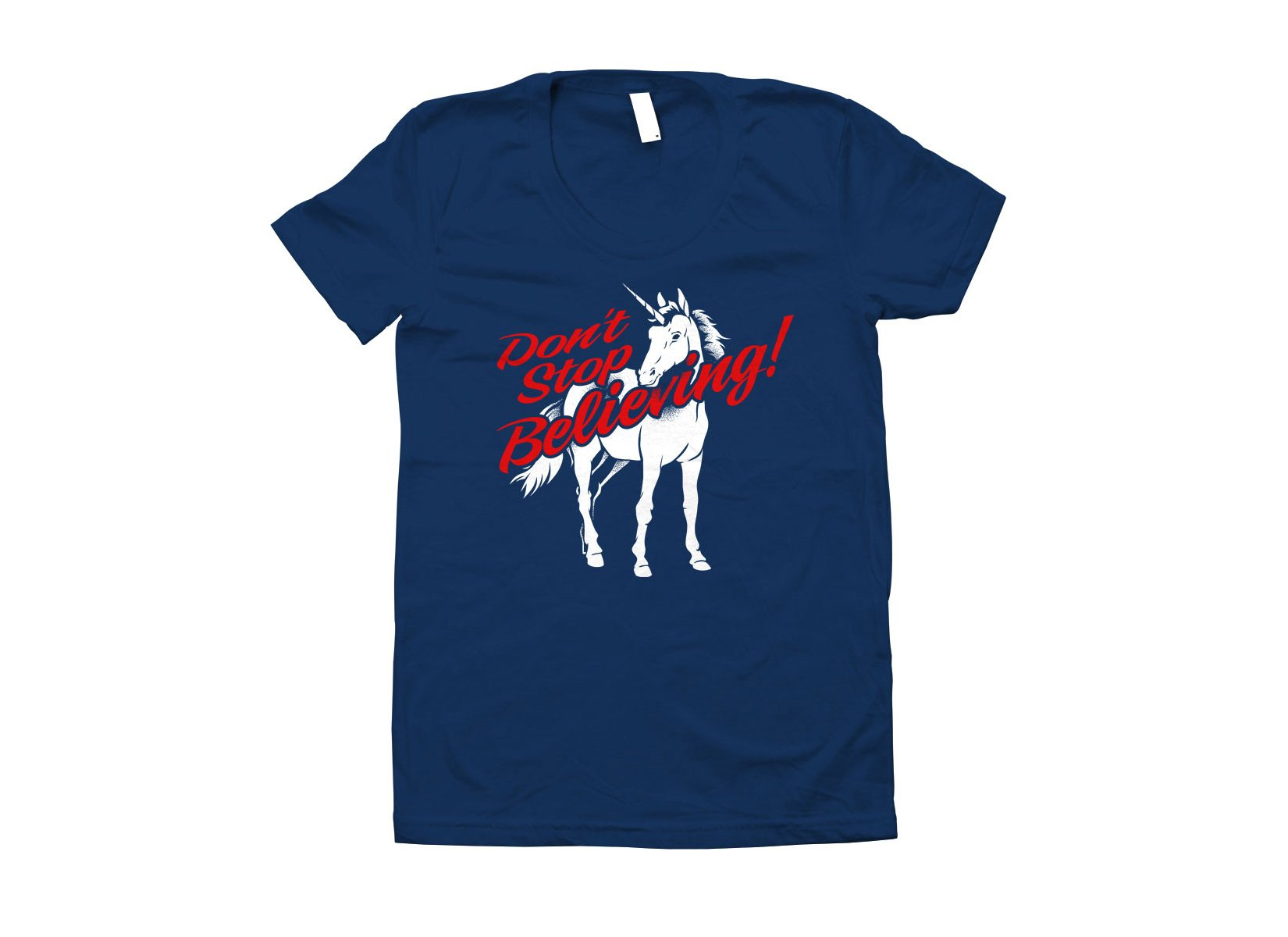 Don't Stop Believing Unicorn on Juniors T-Shirt
