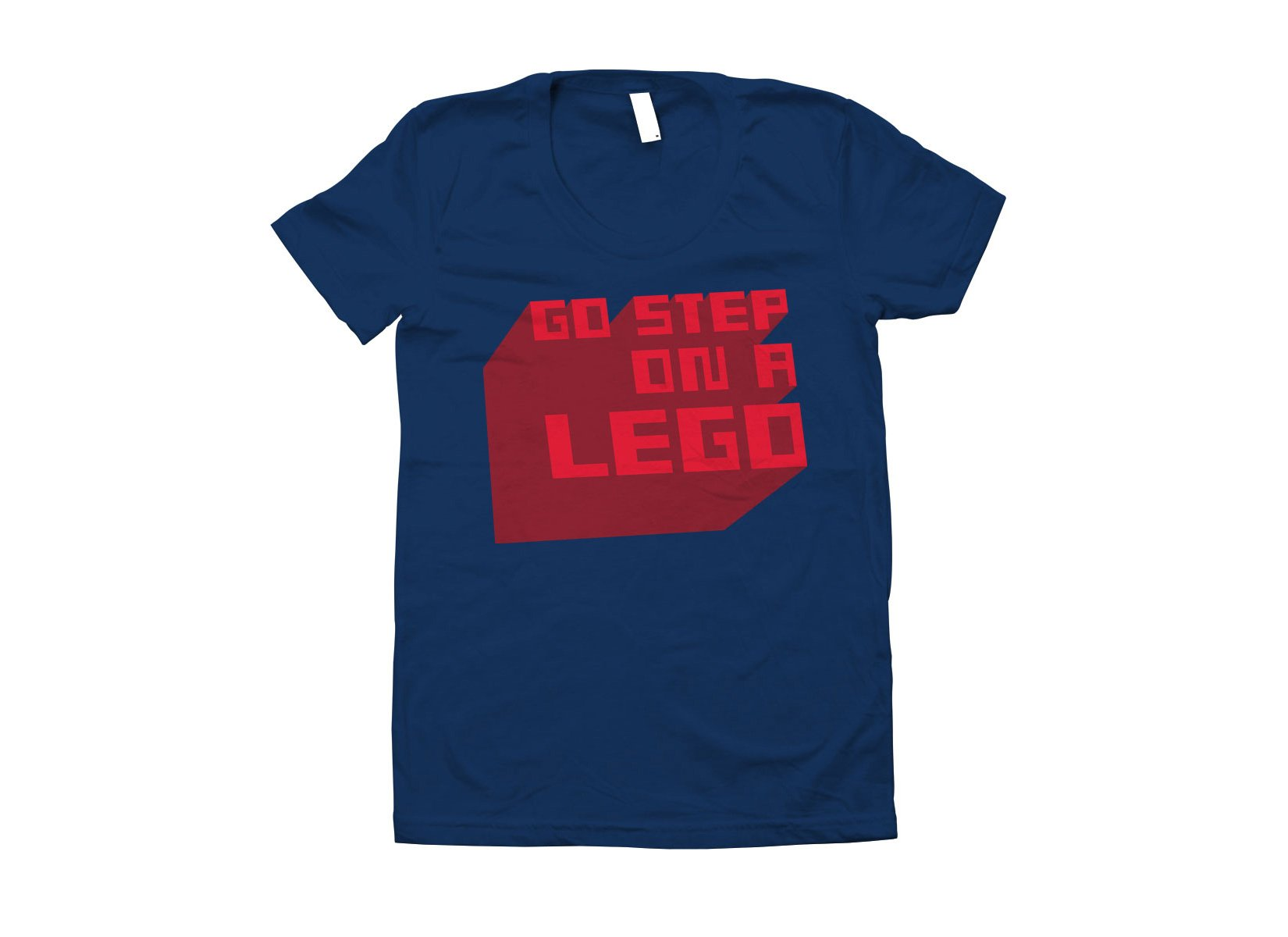 Go Step On A Lego on Juniors T-Shirt