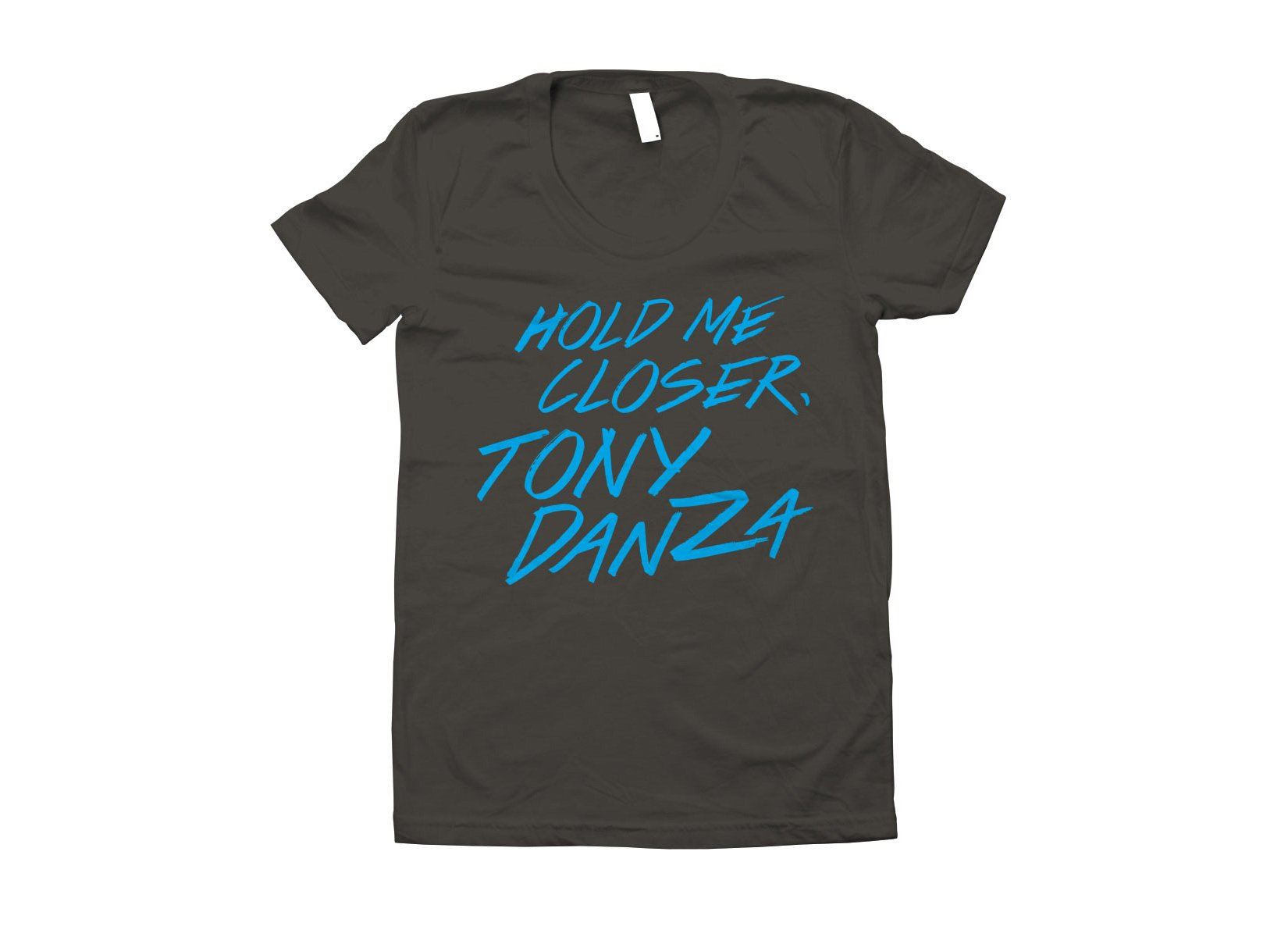 Hold Me Closer, Tony Danza on Juniors T-Shirt