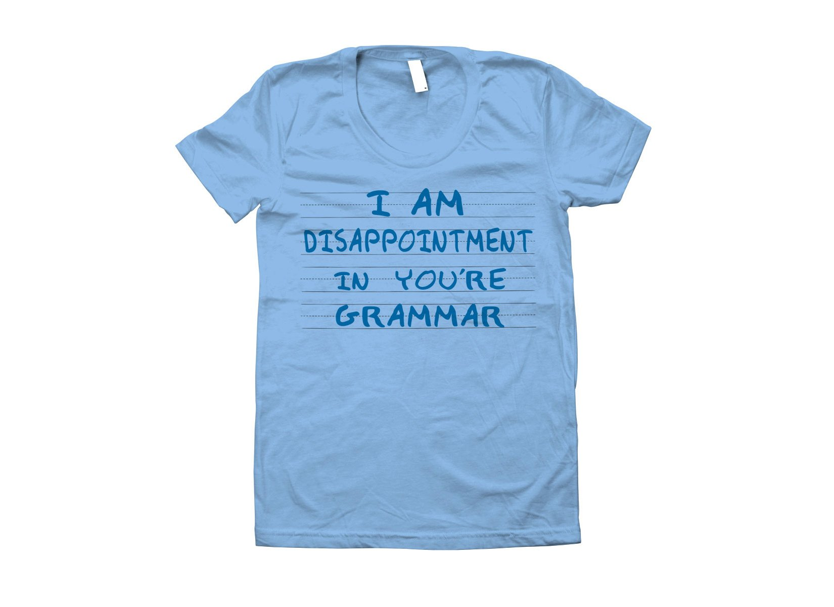 I Am Disappointment on Juniors T-Shirt