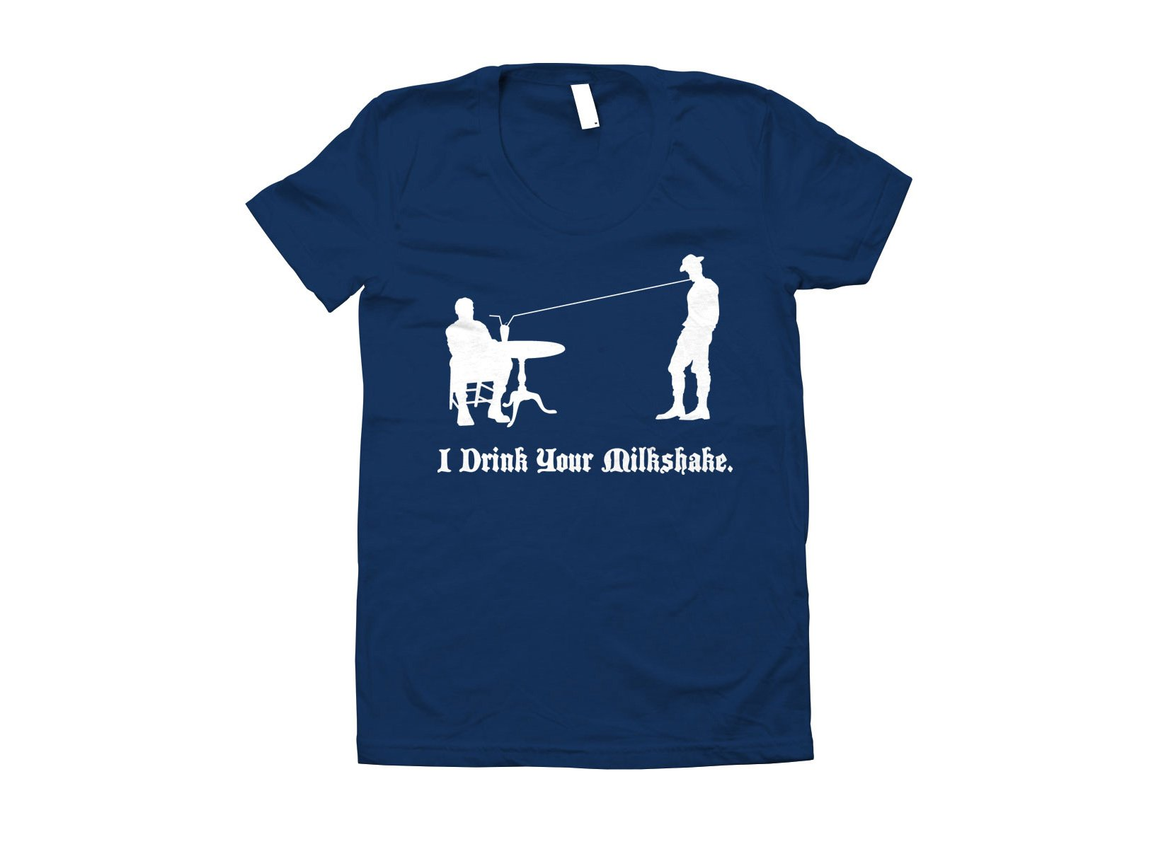 I Drink Your Milkshake on Juniors T-Shirt