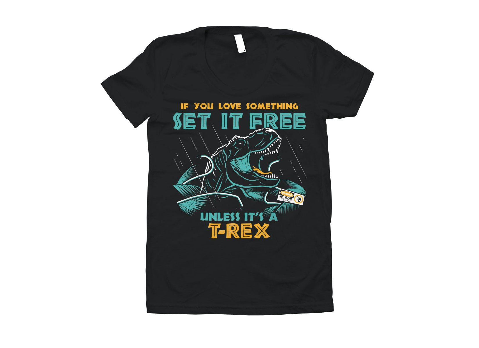 If You Love Something Set It Free on Juniors T-Shirt