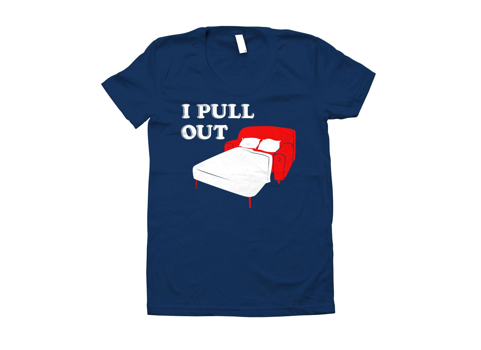 I Pull Out on Juniors T-Shirt
