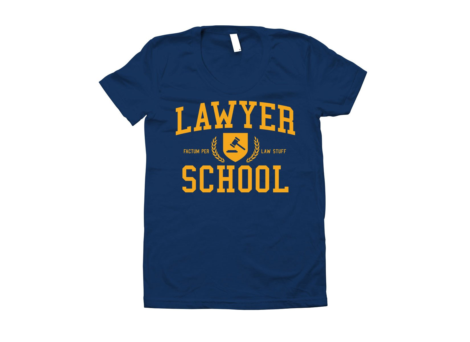 Lawyer School on Juniors T-Shirt