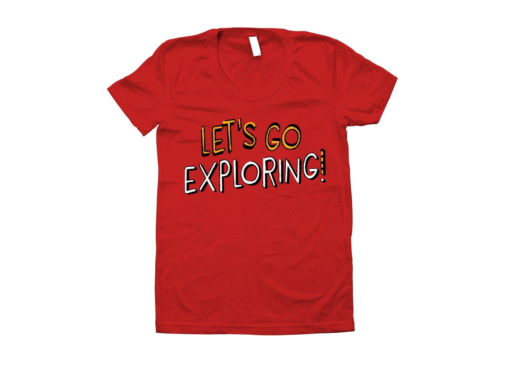 Let's Go Exploring! on Juniors T-Shirt