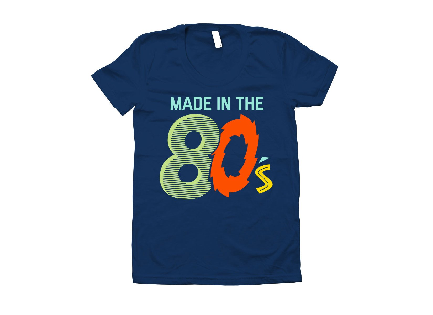 Made In The 80's on Juniors T-Shirt
