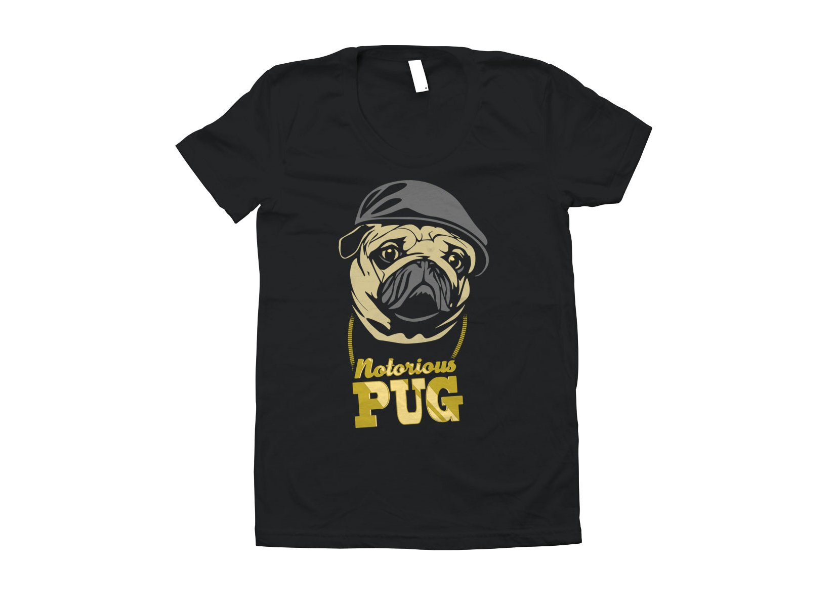 Notorious PUG on Juniors T-Shirt