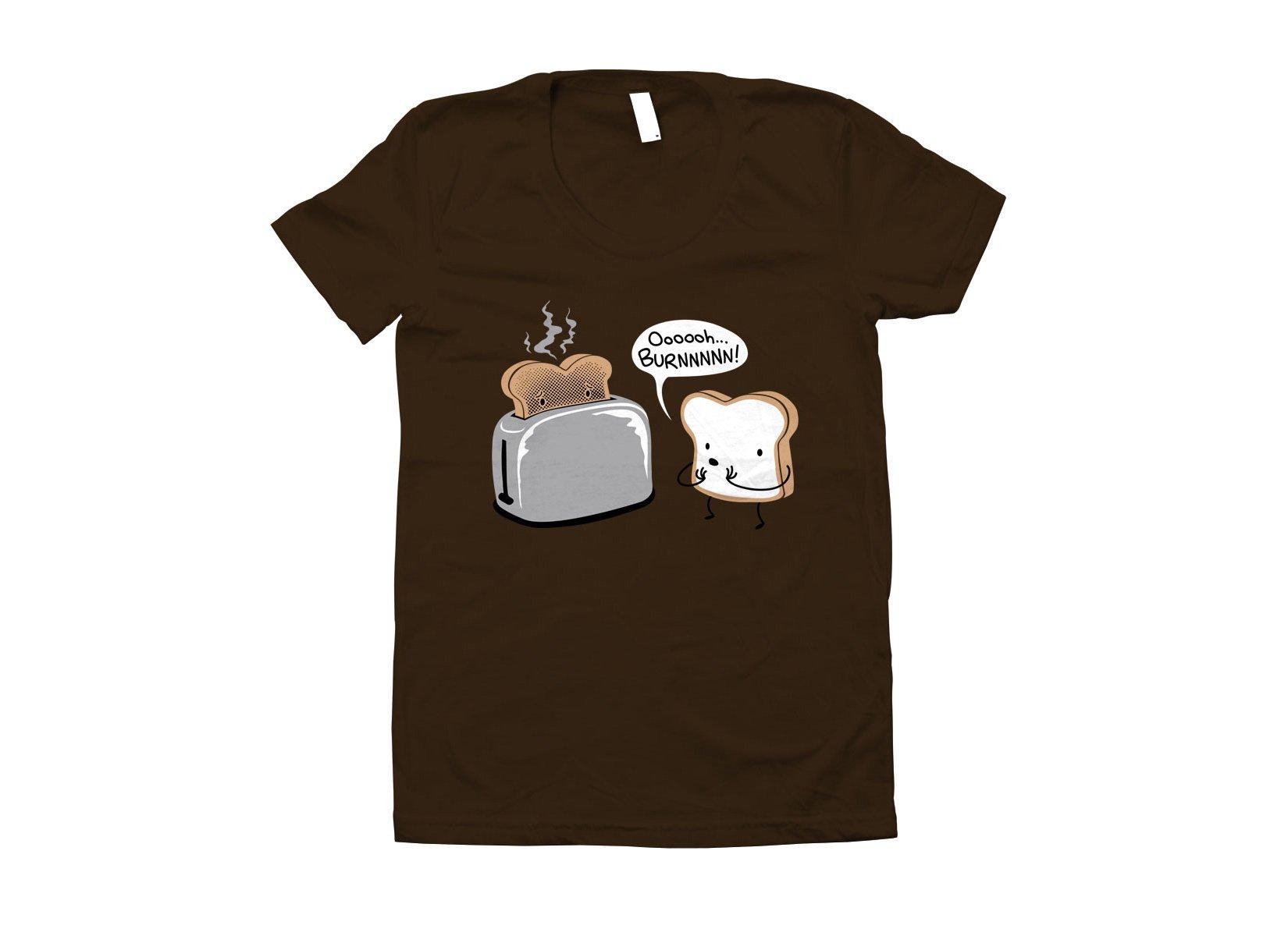 Oooooh...BURNNNNN! on Juniors T-Shirt
