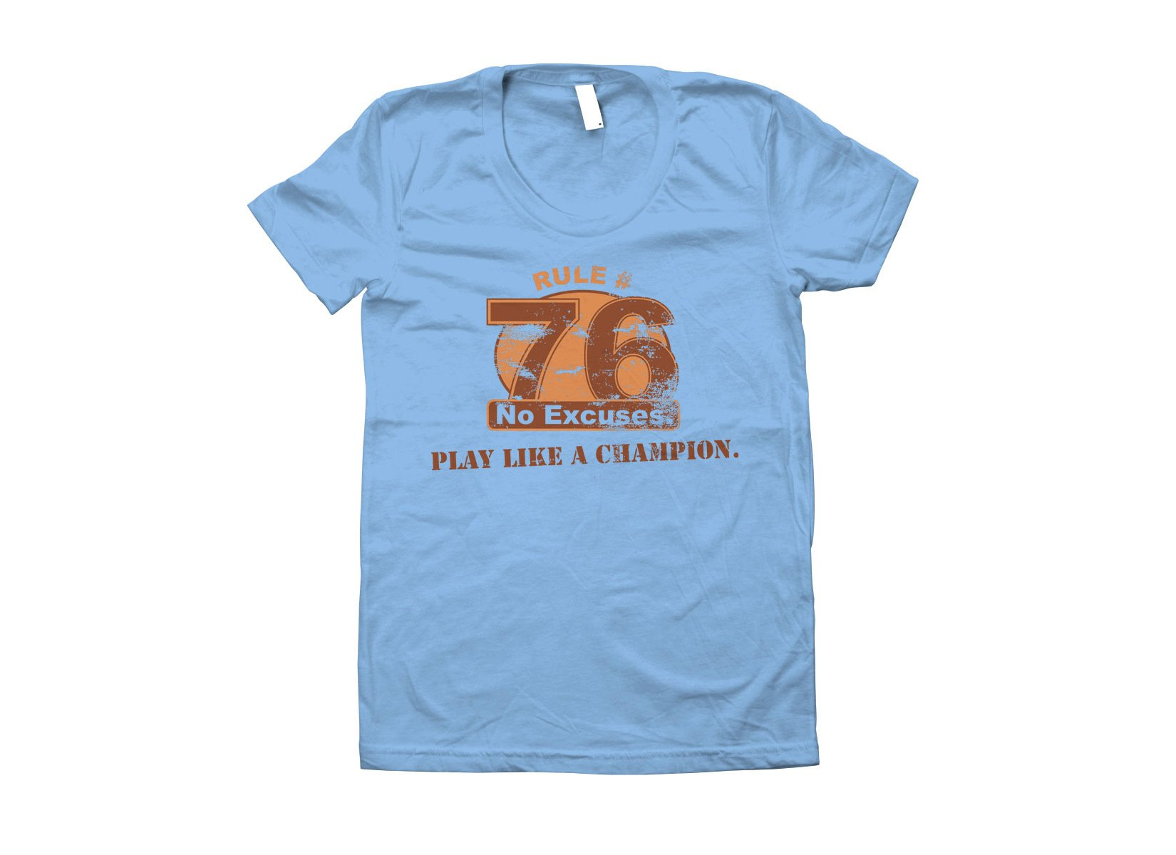 Rule 76 Play Like A Champion on Juniors T-Shirt