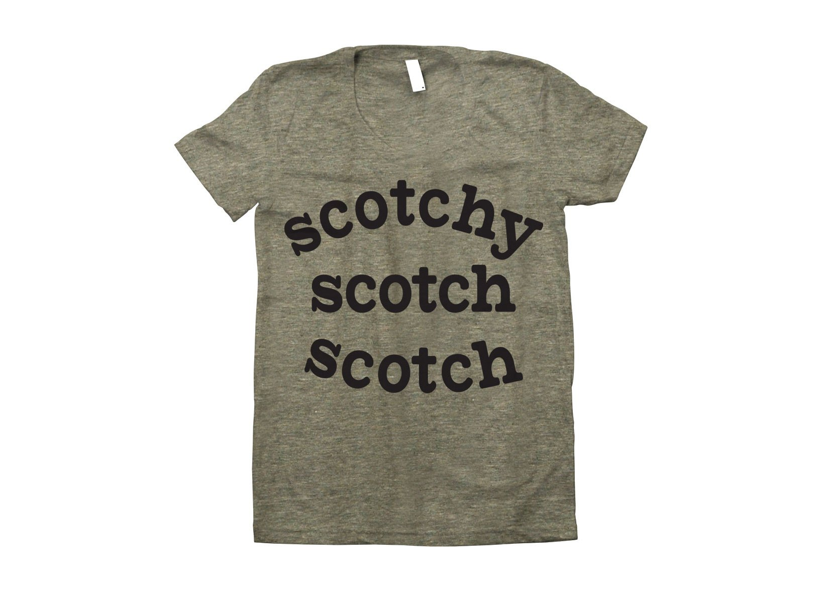 Scotchy Scotch Scotch on Juniors T-Shirt