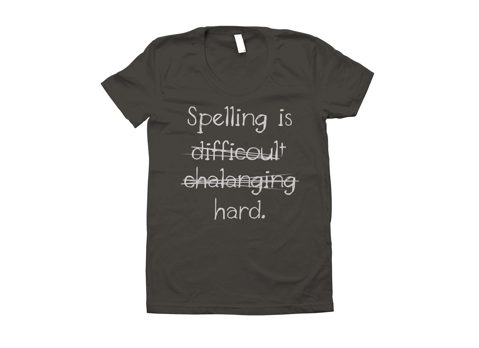 Spelling Is Hard on Juniors T-Shirt