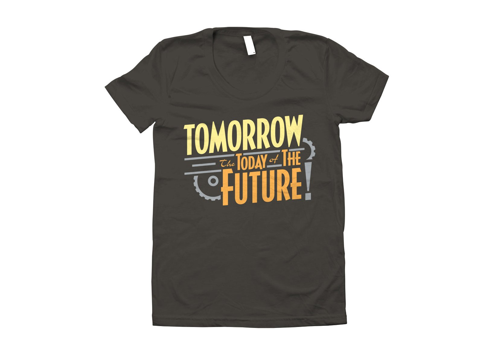 Tomorrow, The Today Of The Future on Juniors T-Shirt