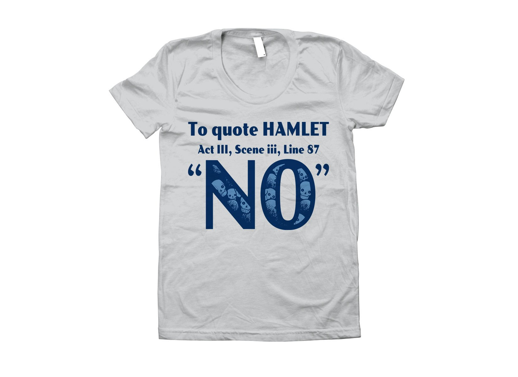To Quote Hamlet on Juniors T-Shirt