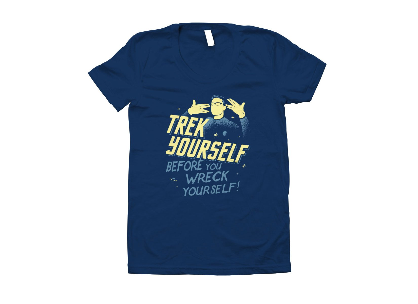 Trek Yourself Before You Wreck Yourself on Juniors T-Shirt
