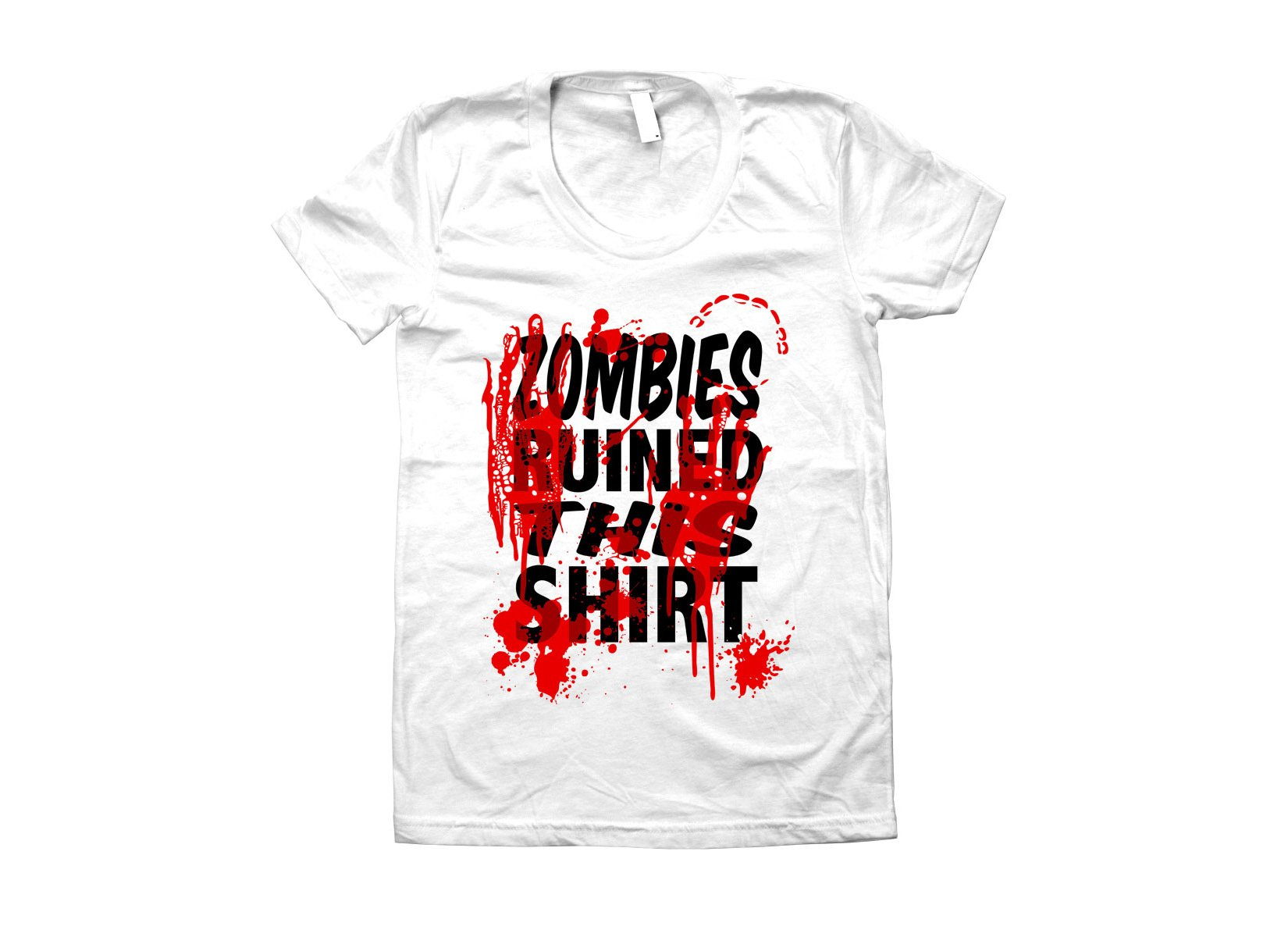 Zombies Ruined This Shirt on Juniors T-Shirt