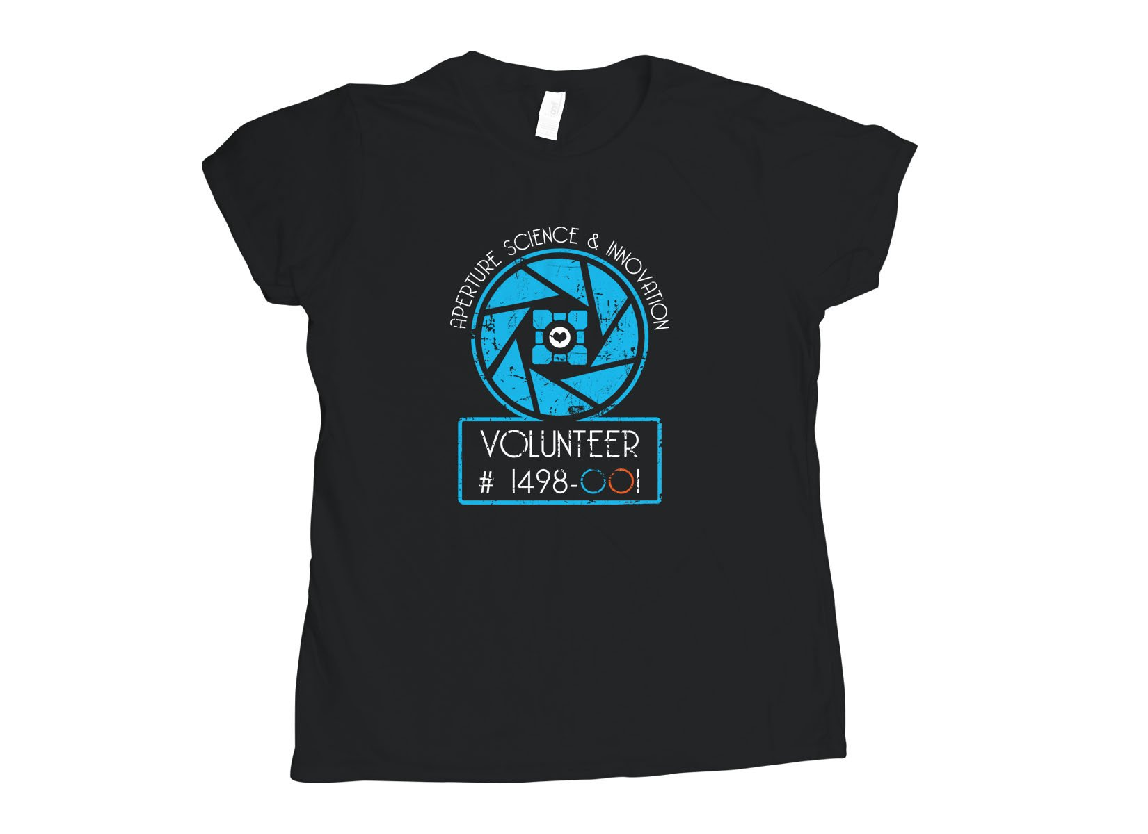Aperture Science Volunteer on Womens T-Shirt