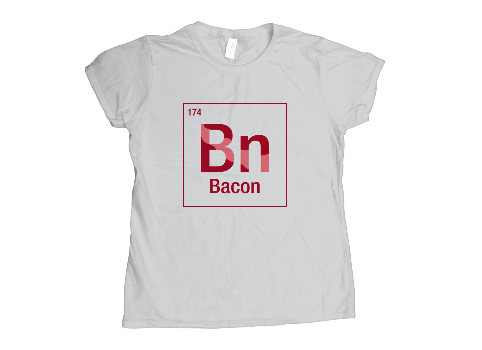 Bacon Element on Womens T-Shirt