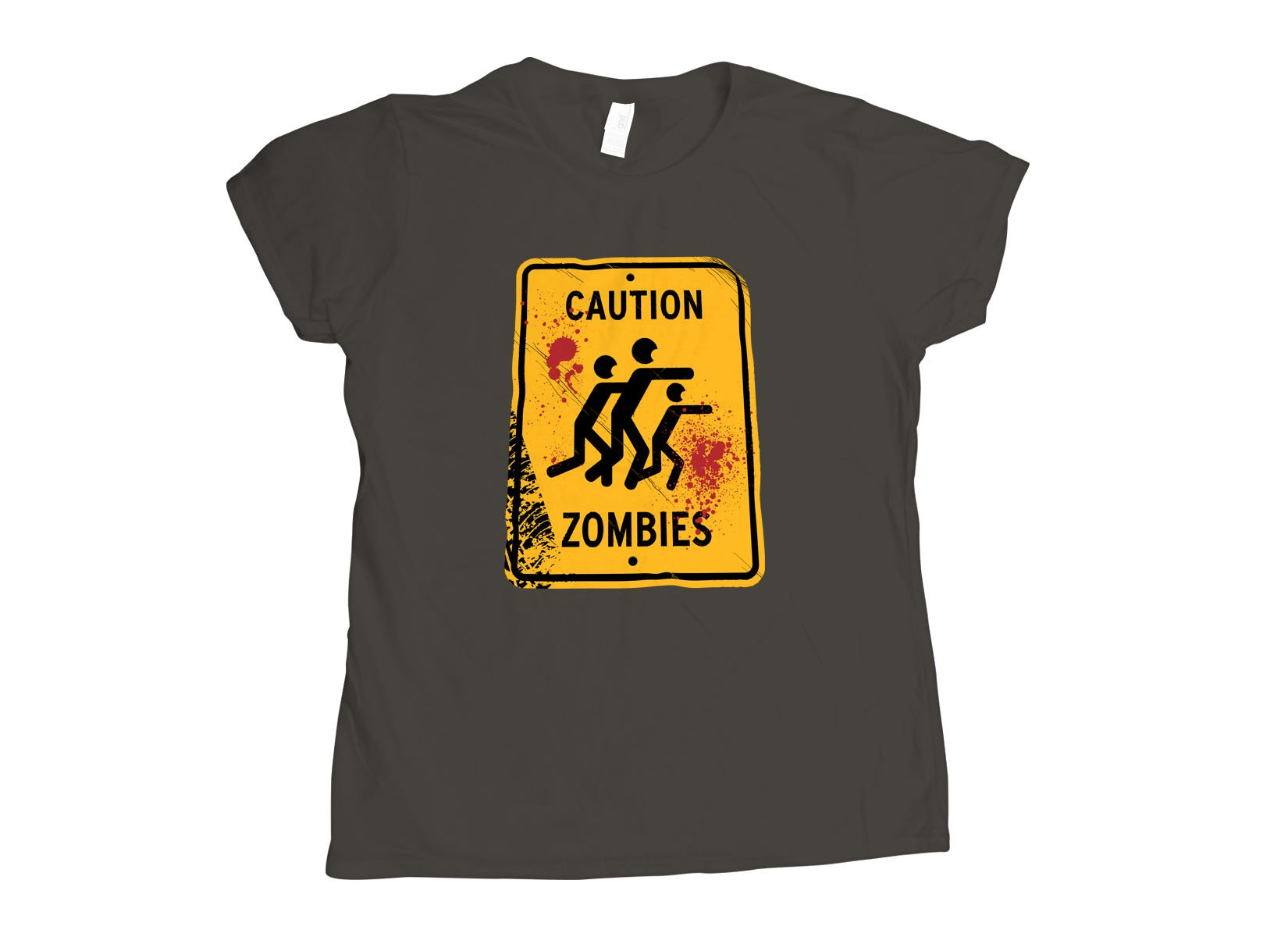 Caution Zombies on Womens T-Shirt