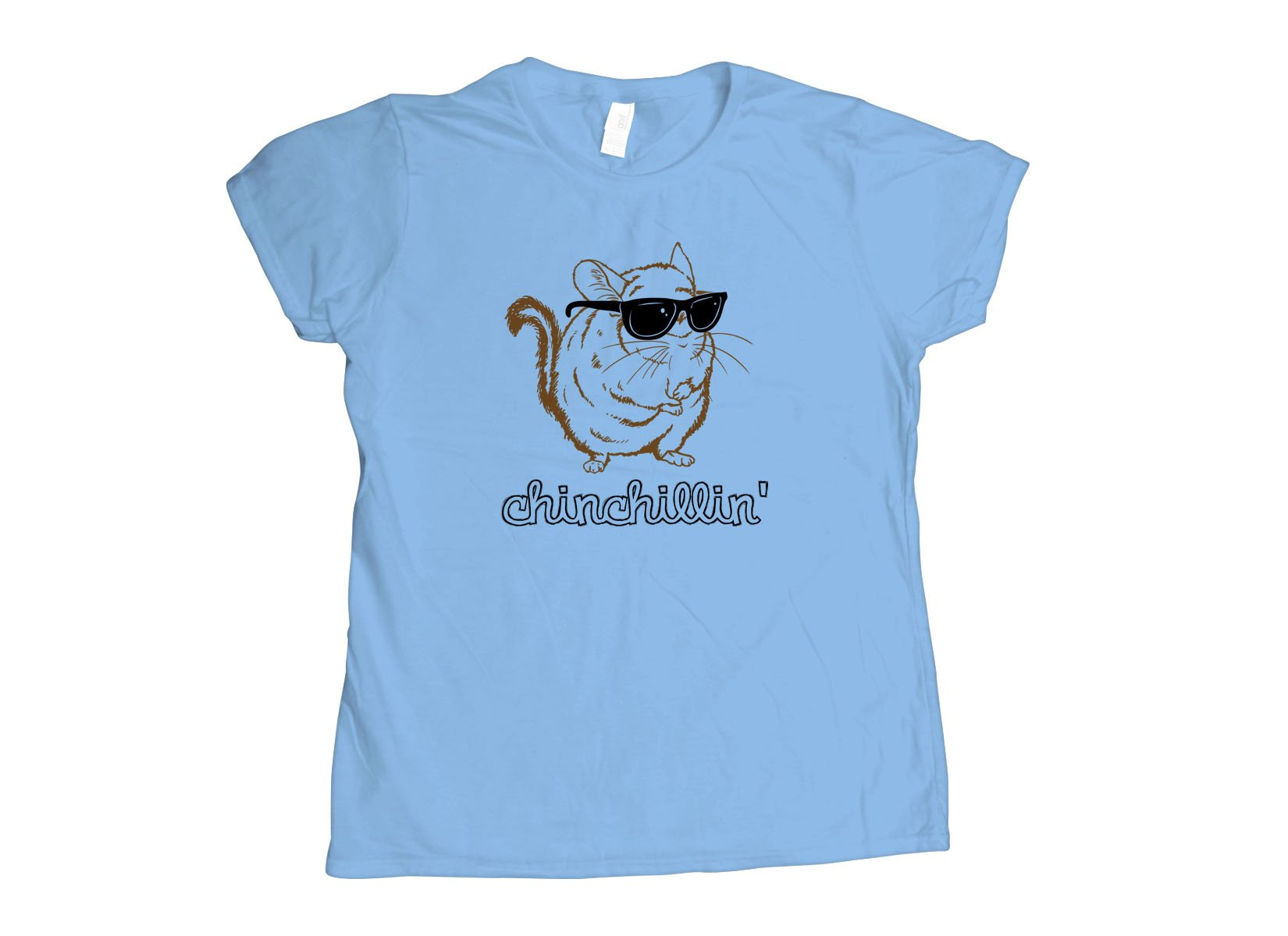 Chinchillin on Womens T-Shirt
