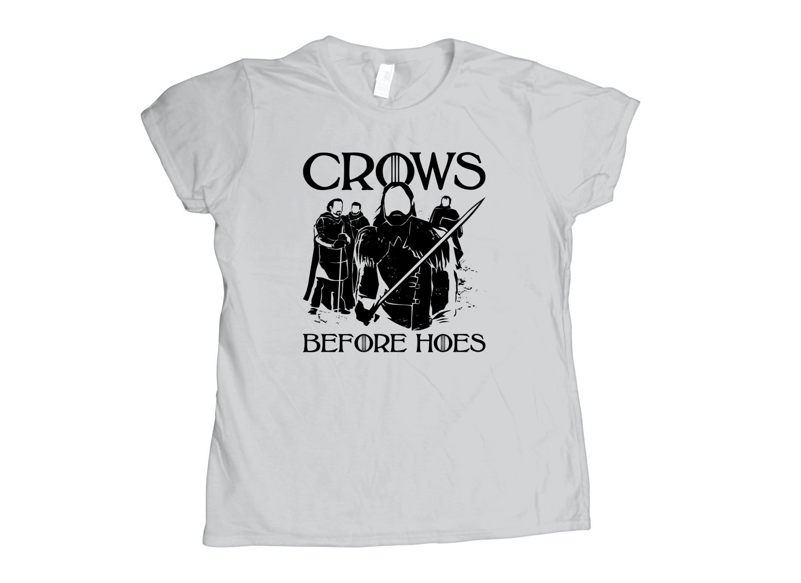 Crows Before Hoes on Womens T-Shirt