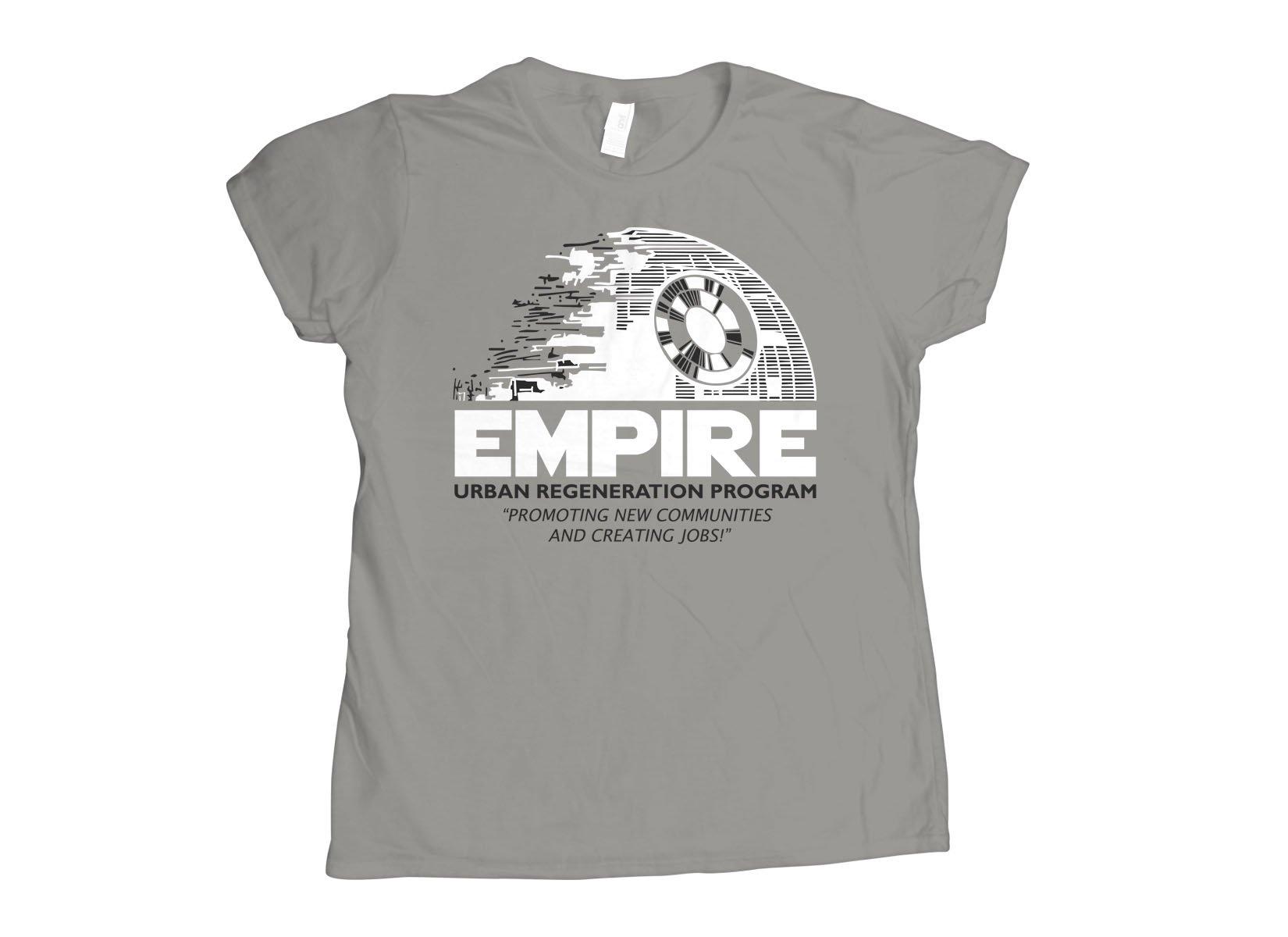 Empire Urban Regeneration on Womens T-Shirt