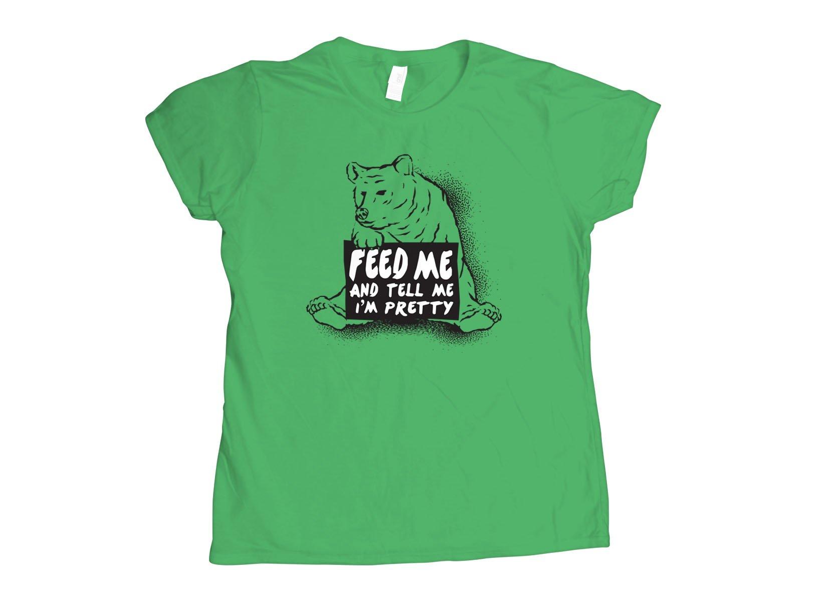 Feed Me on Womens T-Shirt
