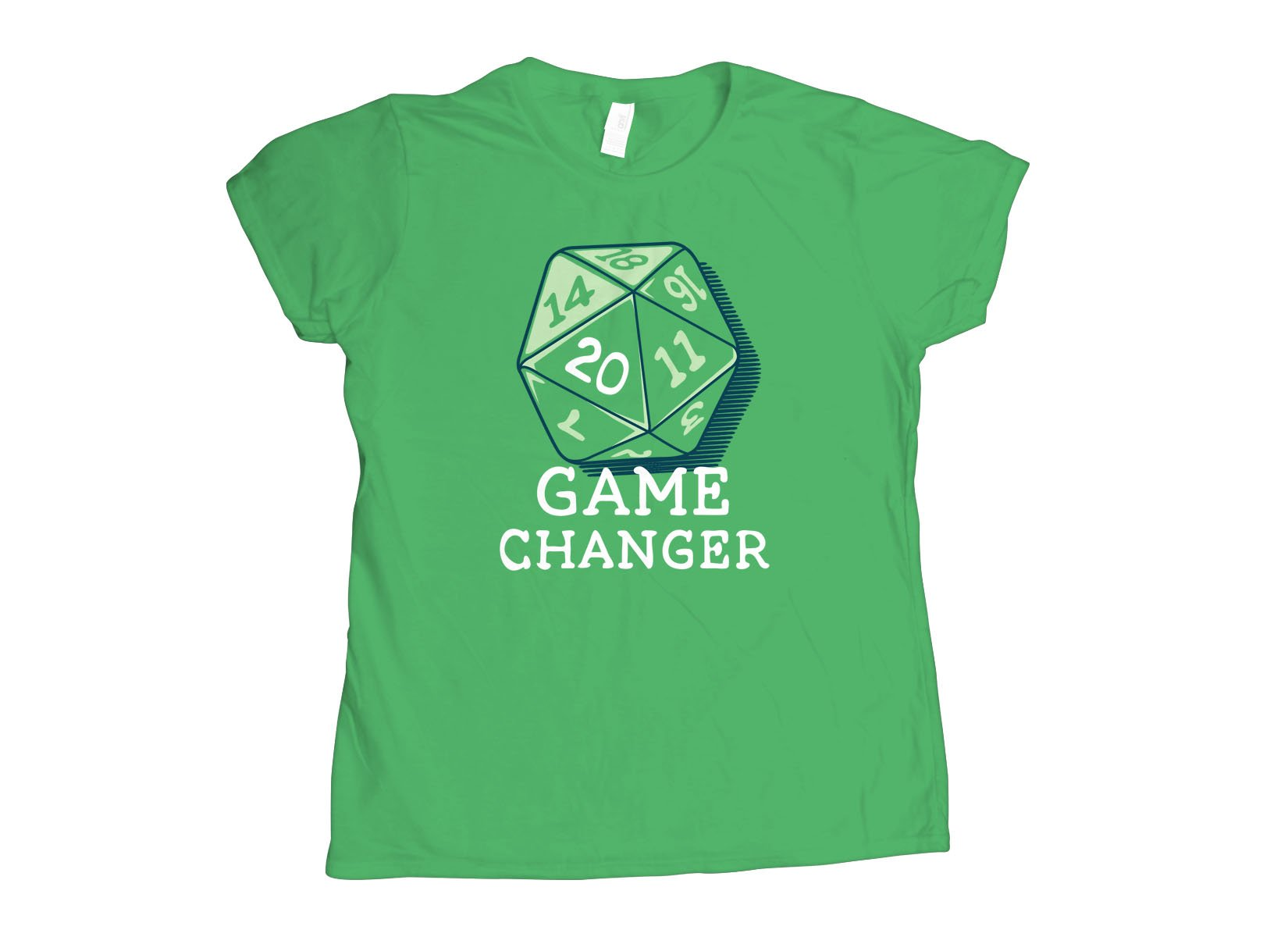Game Changer on Womens T-Shirt