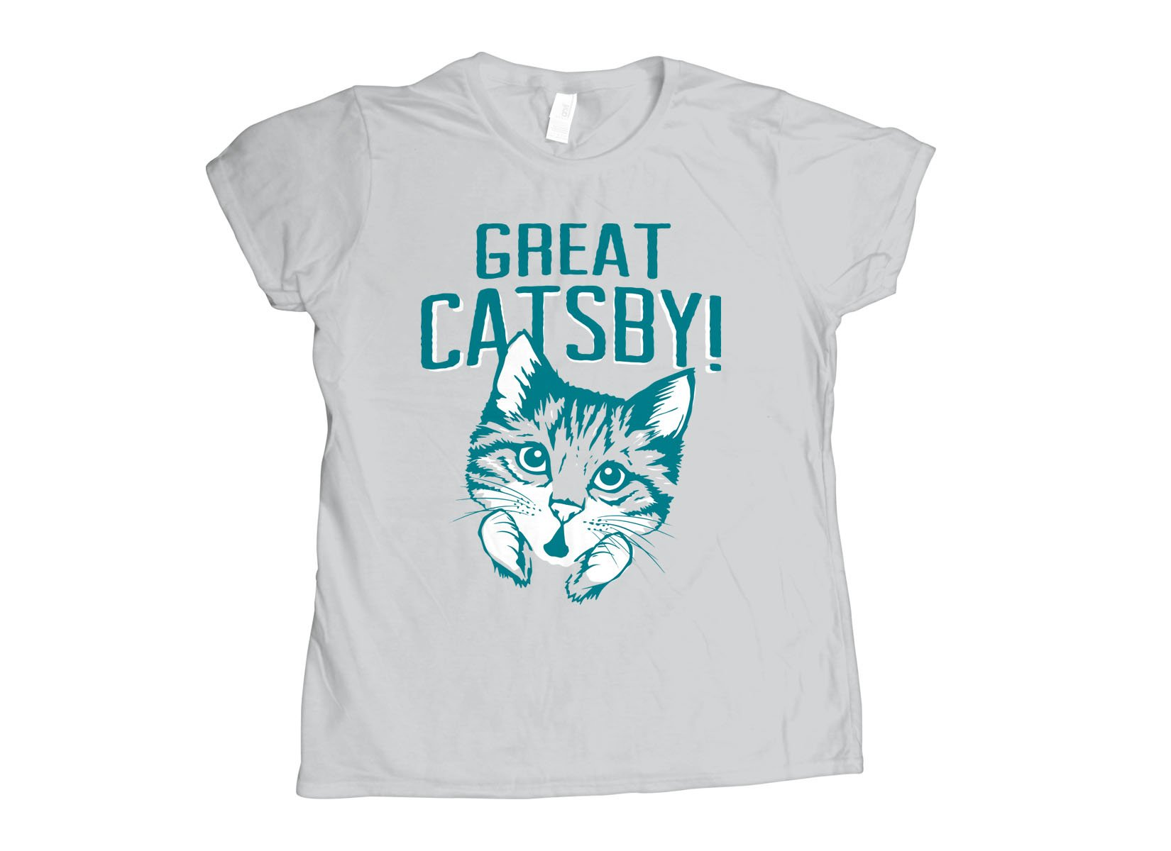 Great Catsby! on Womens T-Shirt
