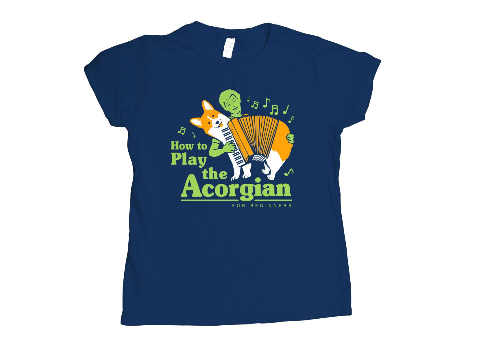 How To Play The Acorgian on Womens T-Shirt