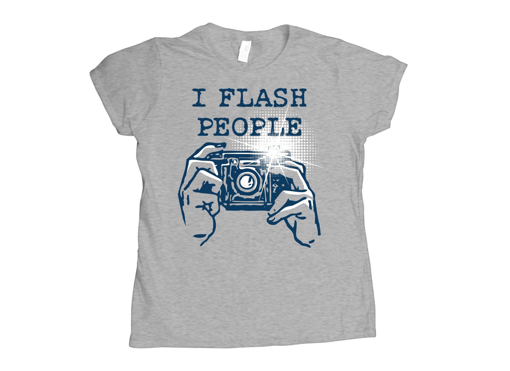 I Flash People on Womens T-Shirt
