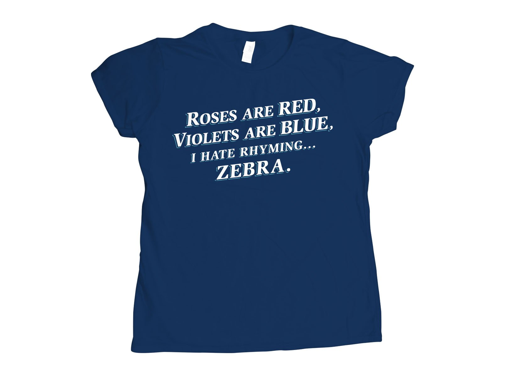 I Hate Rhyming on Womens T-Shirt