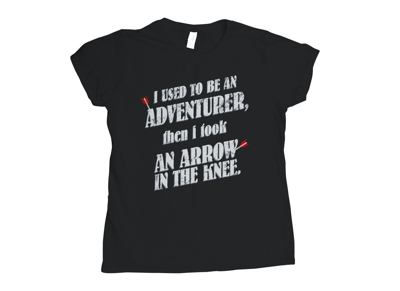 I Used To Be An Adventurer on Womens T-Shirt