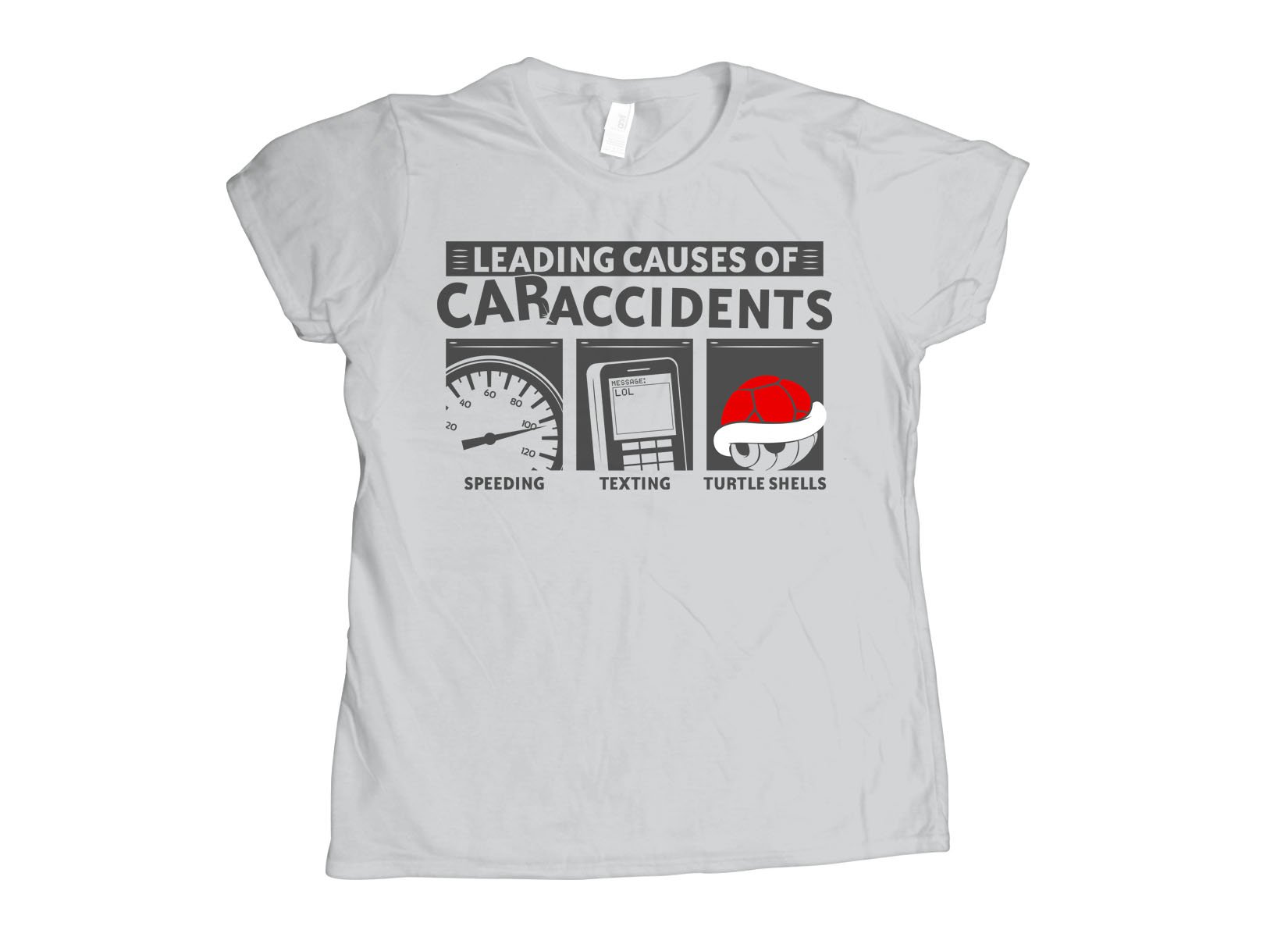 Leading Causes of Accidents on Womens T-Shirt