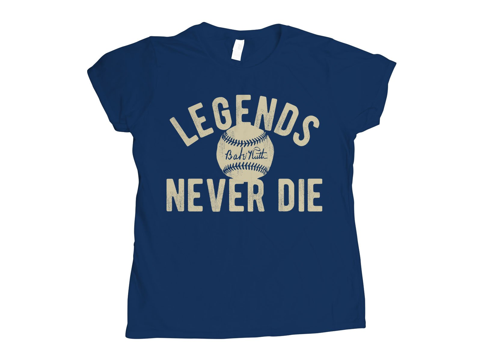 Legends Never Die on Womens T-Shirt