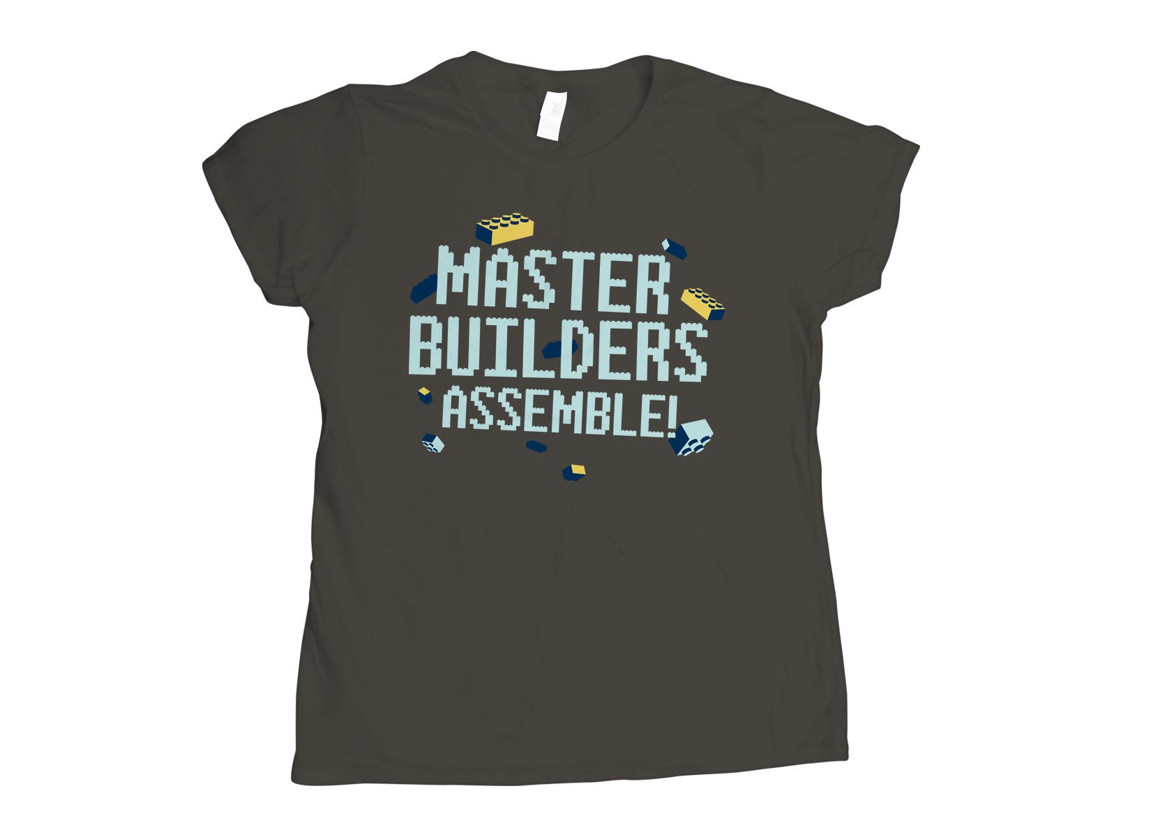 Master Builders Assemble! on Womens T-Shirt
