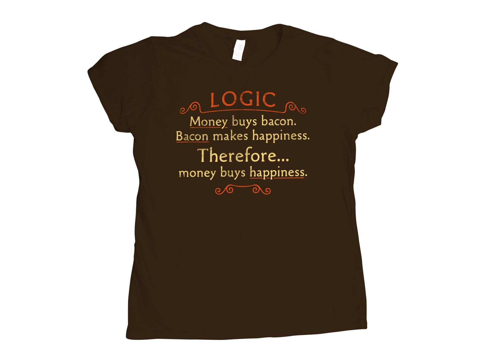 Money Buys Happiness on Womens T-Shirt