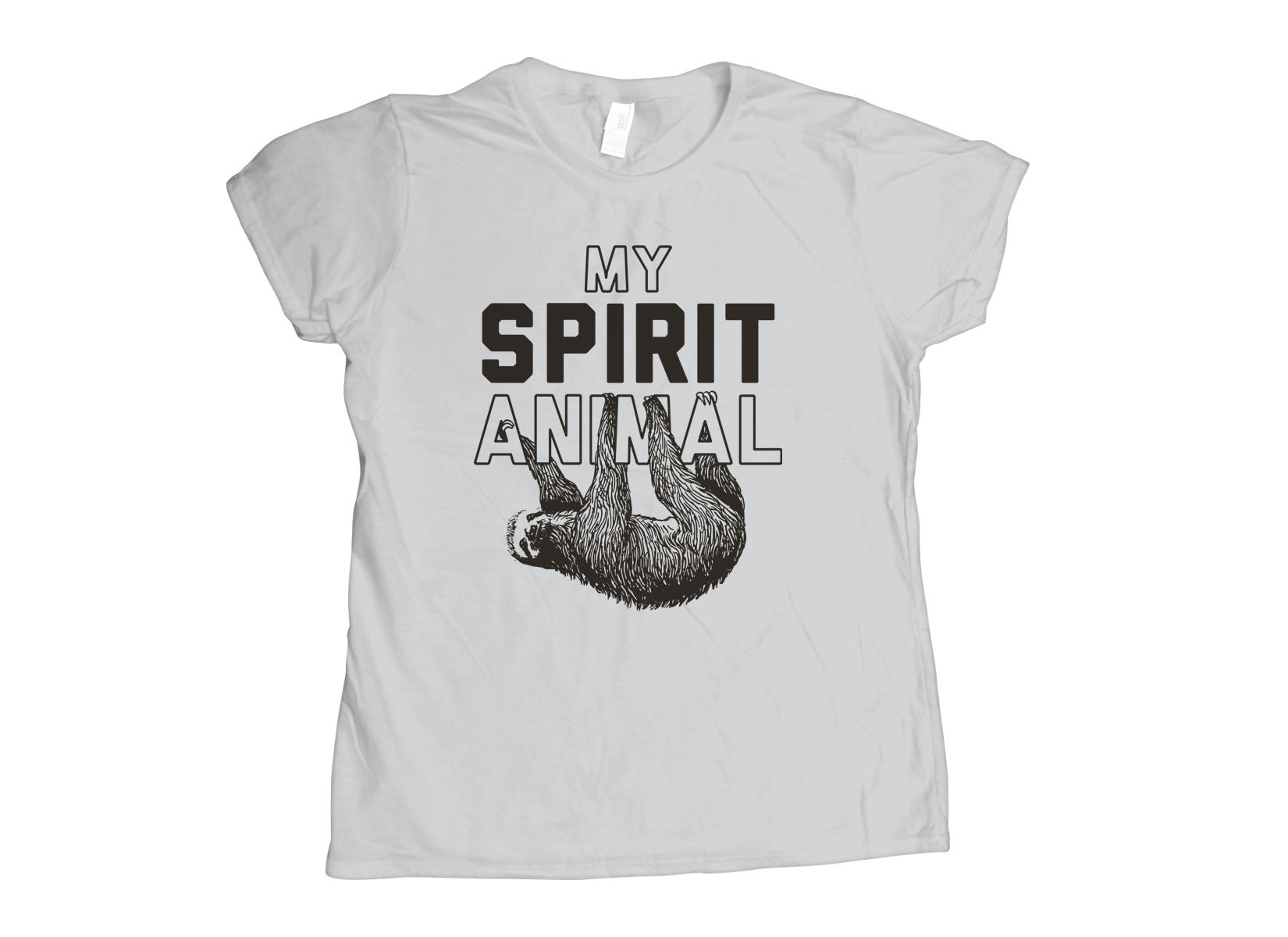 My Spirit Animal on Womens T-Shirt