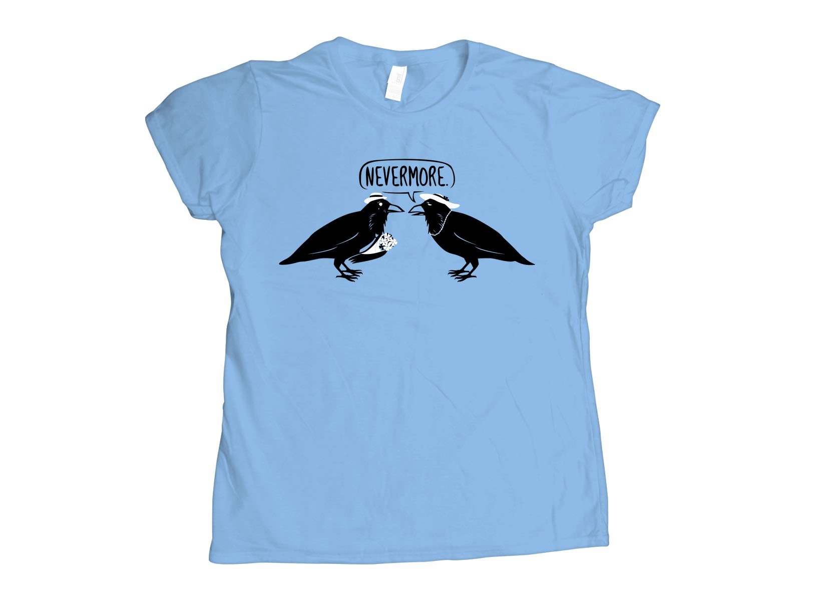 Nevermore on Womens T-Shirt