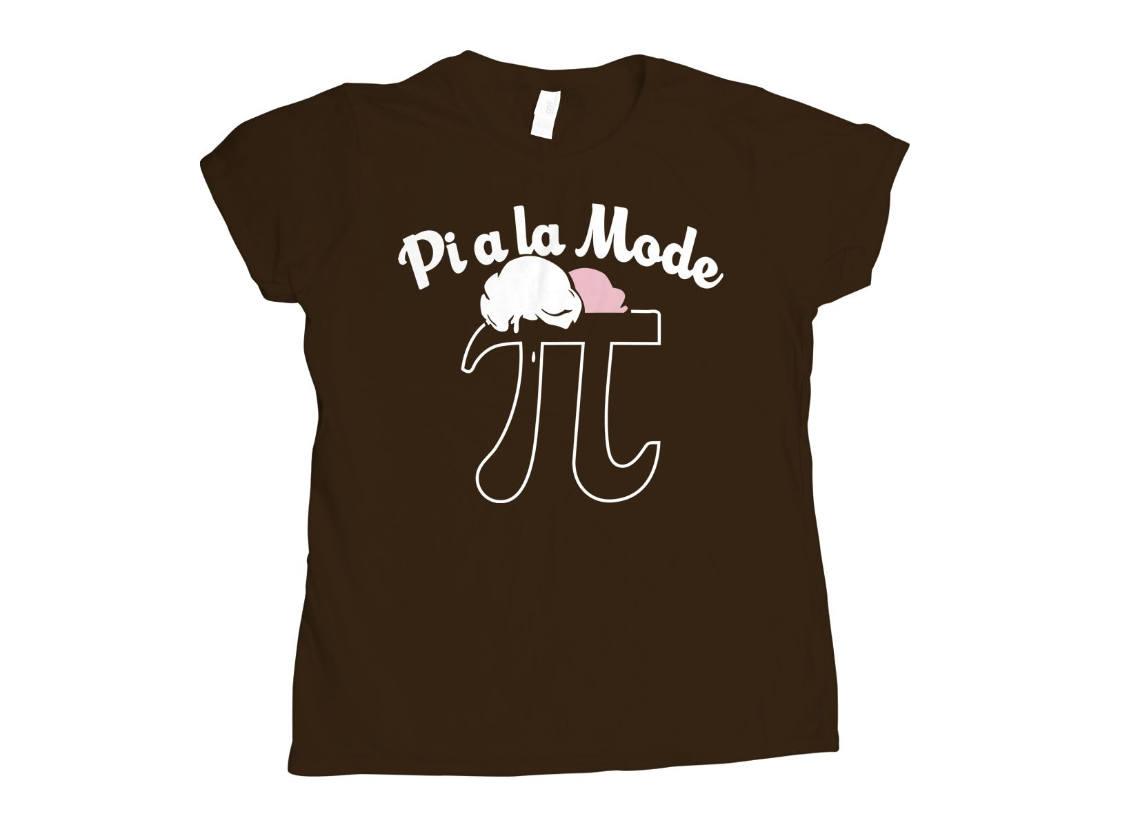 Pi a la Mode on Womens T-Shirt