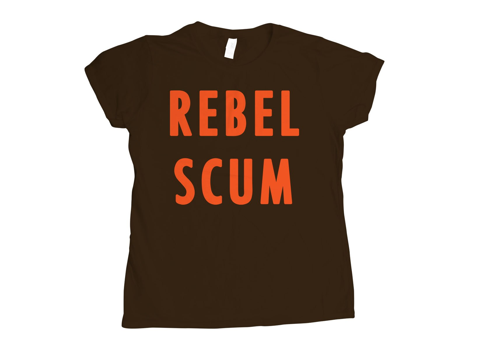Rebel Scum on Womens T-Shirt
