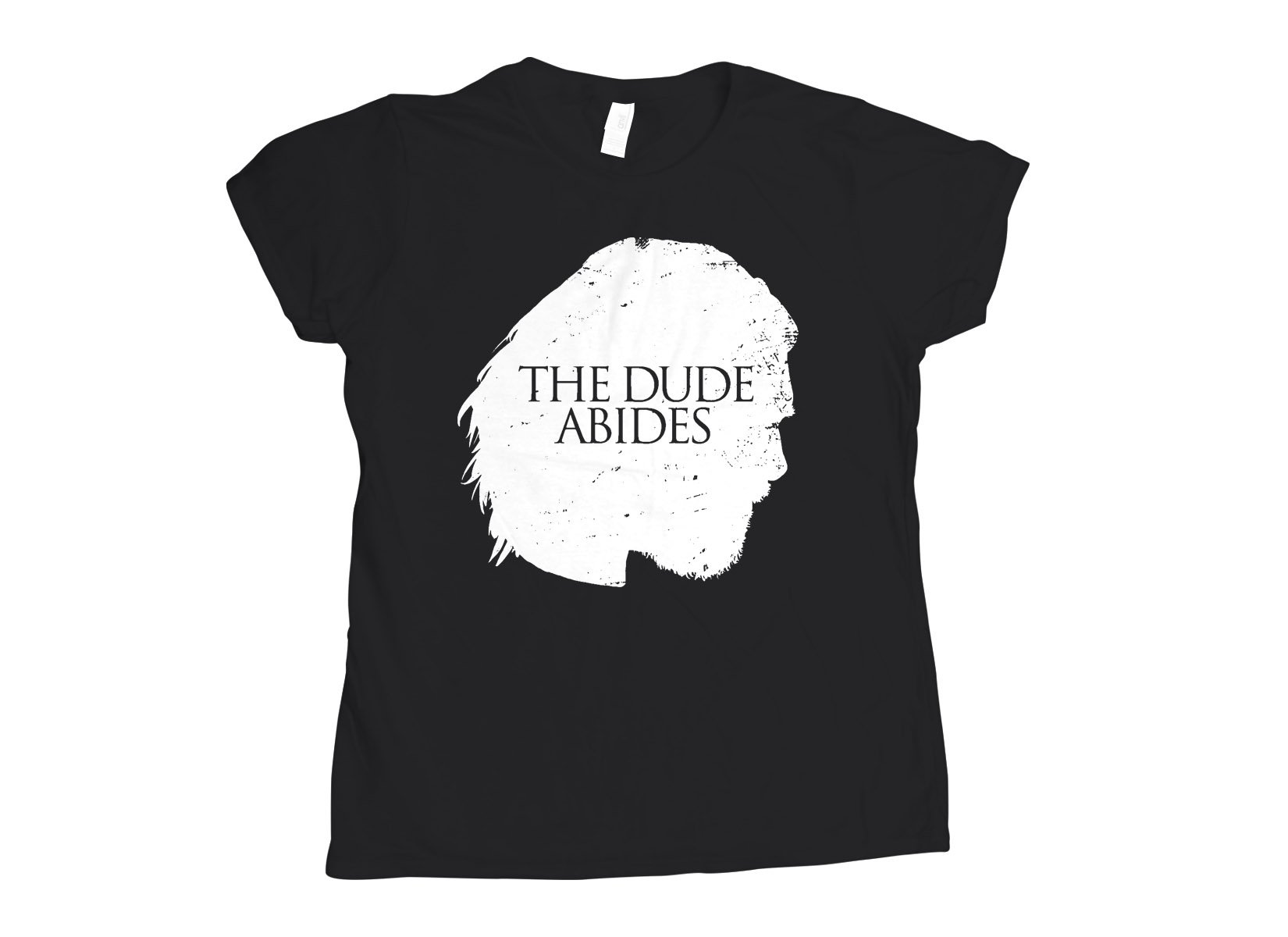 The Dude Abides on Womens T-Shirt