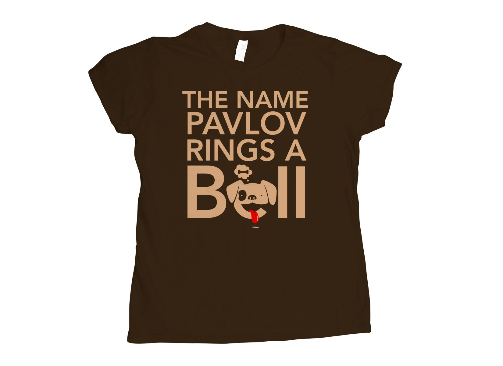 The Name Pavlov Rings A Bell on Womens T-Shirt