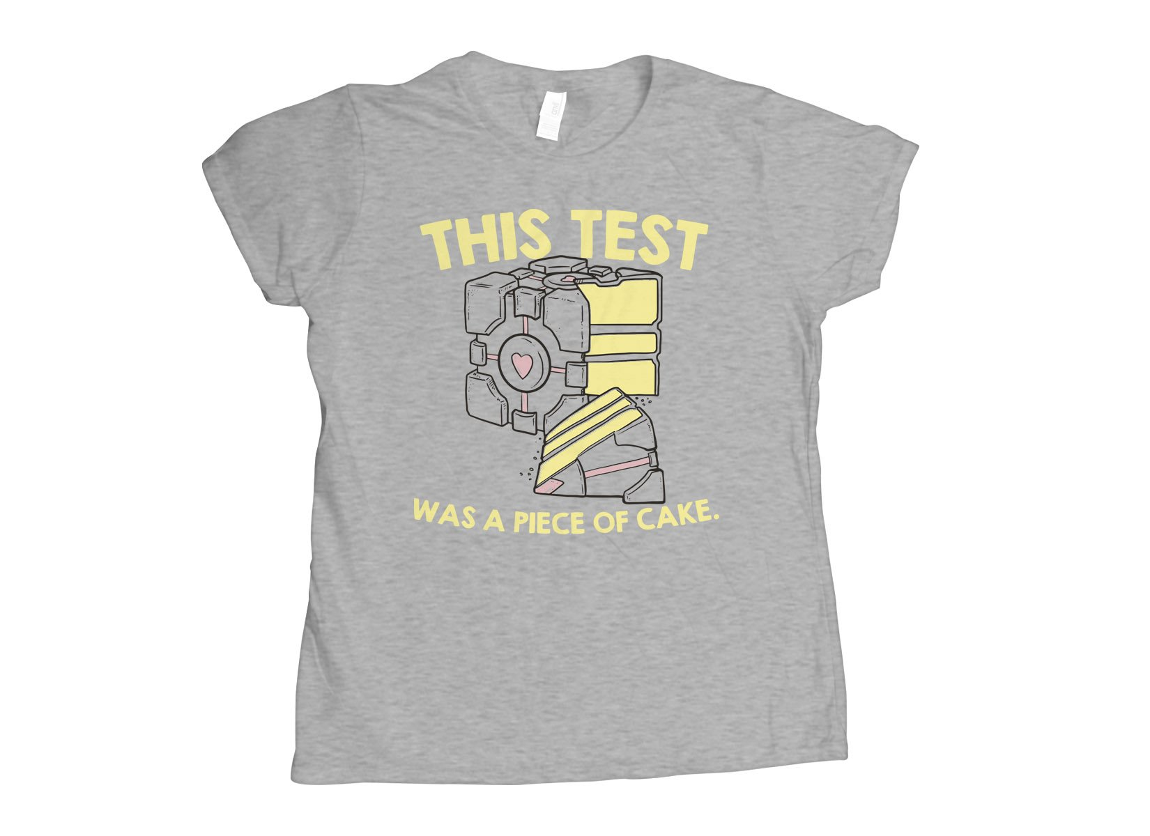 This Test Was A Piece Of Cake on Womens T-Shirt