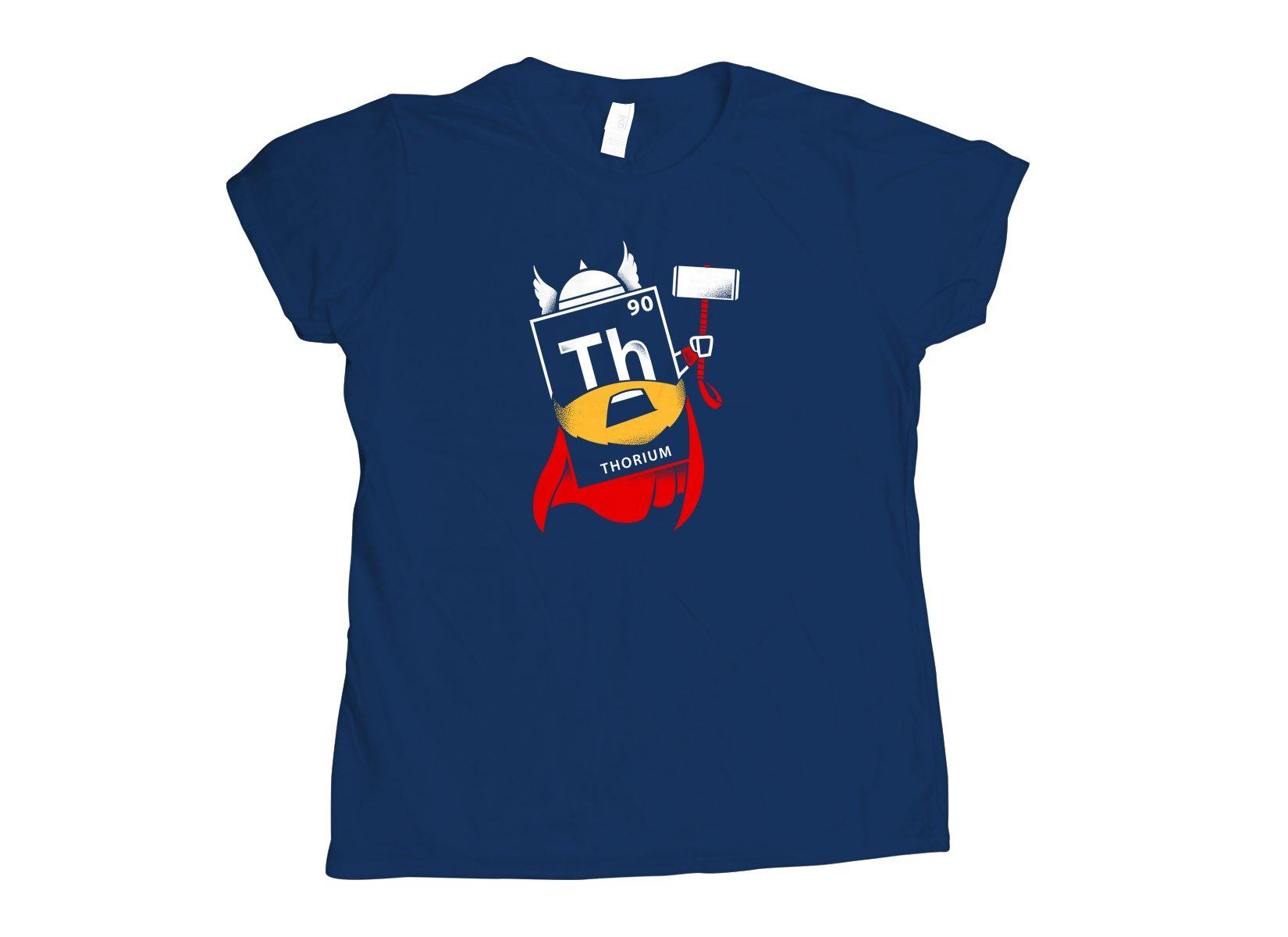 Thorium on Womens T-Shirt