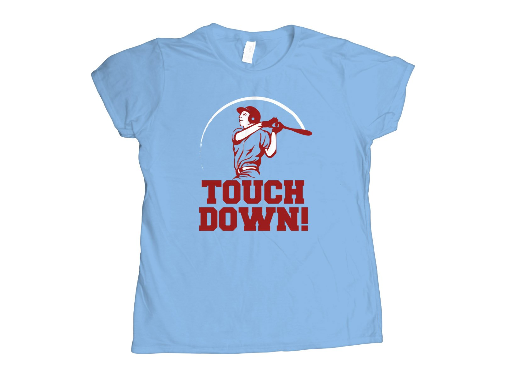 Touchdown! on Womens T-Shirt