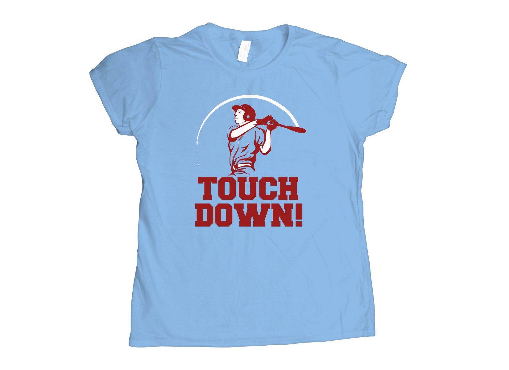 Touchdown! on Womens T-Shirt