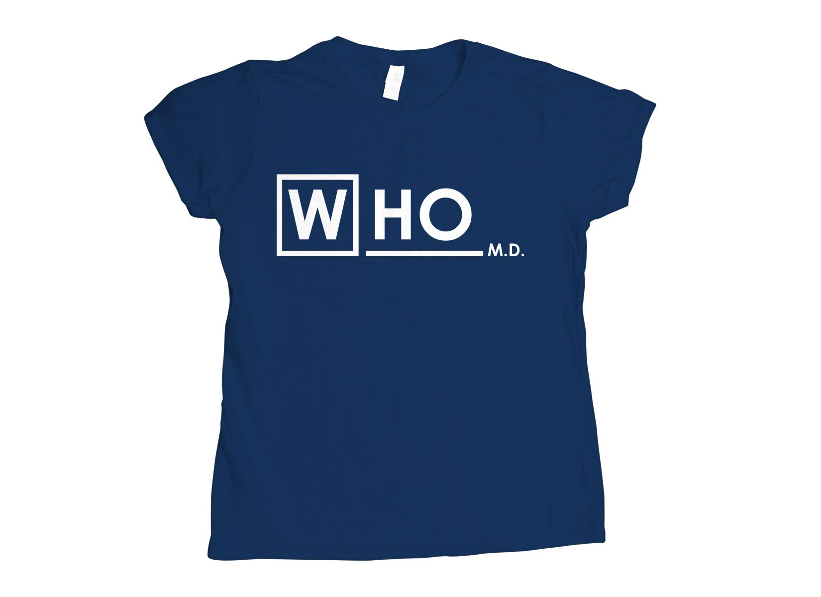 Who MD on Womens T-Shirt