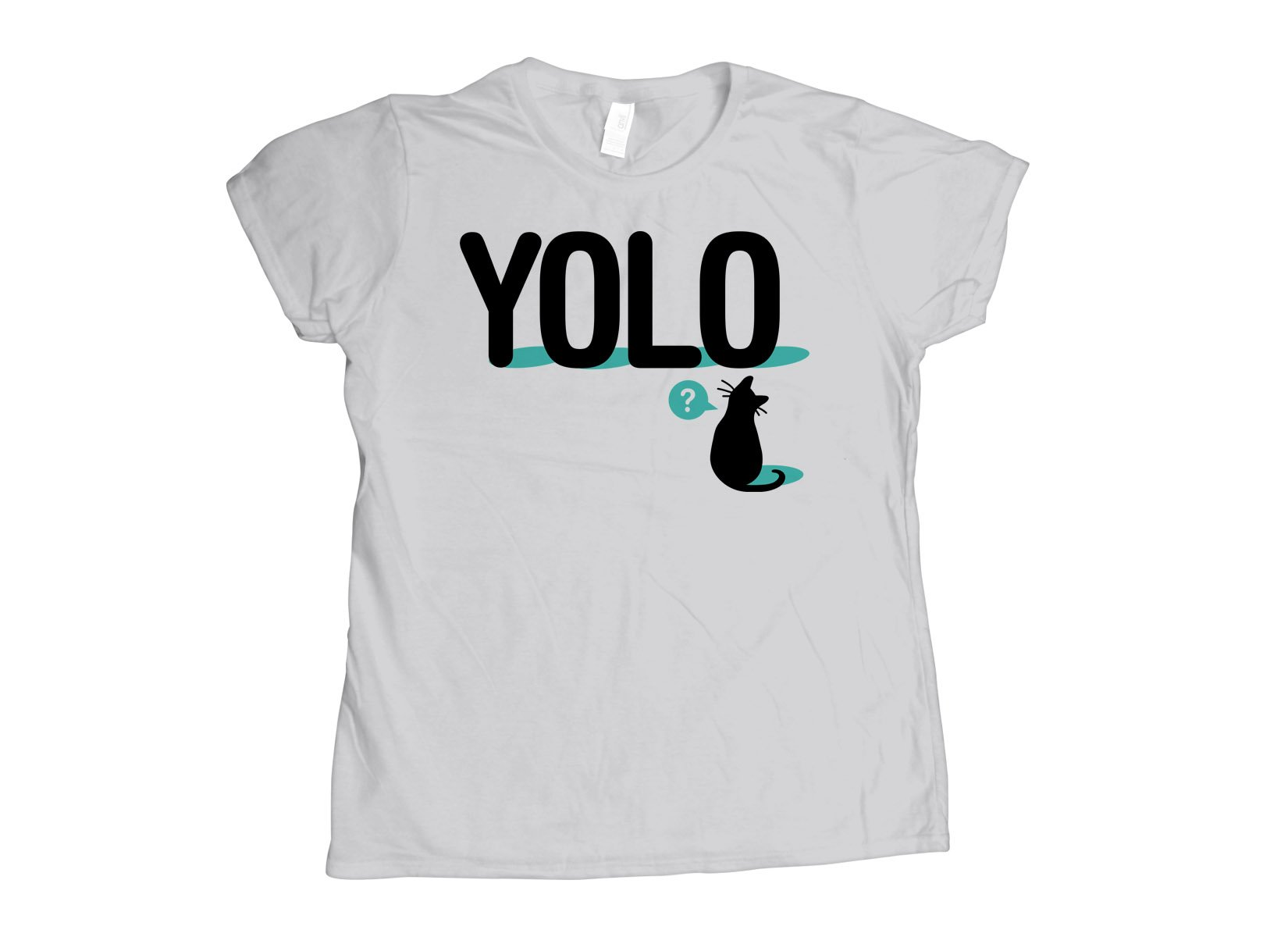 YOLO Cat on Womens T-Shirt